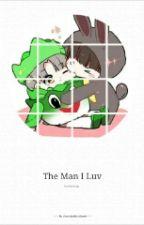 The man i luv... by Cherrykookieblossm