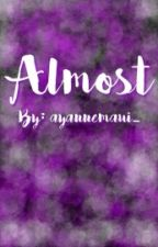 Almost (On-Hold) by ayannemaui_