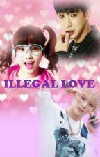 Illegal love by lebtshit