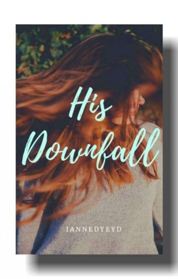 His Downfall