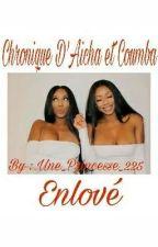 Aicha & Coumba : Enlové by Une_Princesse_225