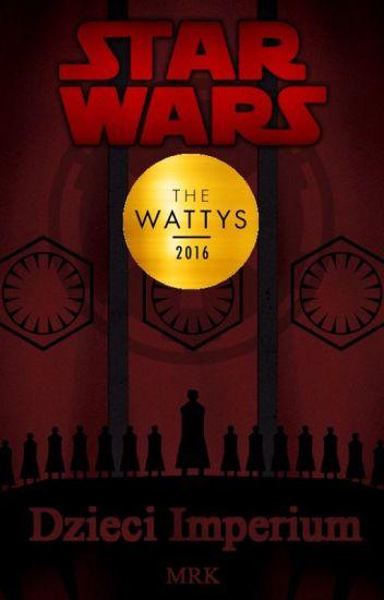 Dzieci Imperium - Star Wars (#wattys2016)