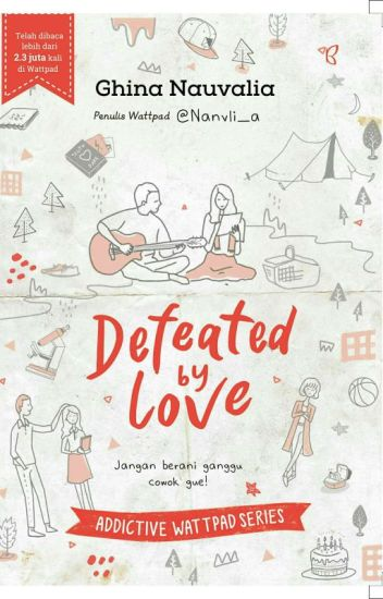 Defeated By Love [COMPLETED]