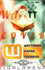 WAttCOVER (BİTTİ) by ttGALARENA