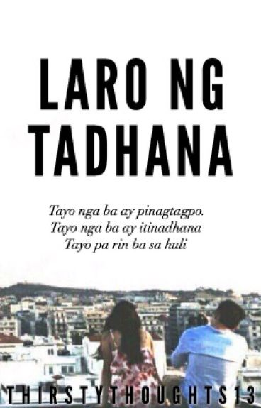 Laro ng Tadhana - JaDine Fanfic