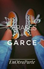 Phrases de garces by ParolesDunAnge