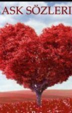 Aşk Sözleri by lovatichayrani