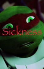 Sickness by Hachiko_Hamato