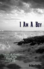 I AM A BOY by FtLuca