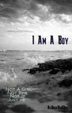 I AM A BOY by FtLuca