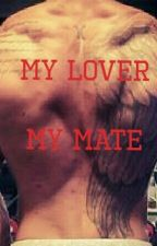 My lover my mate by sillygirlly9211