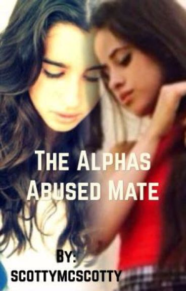 The Alphas Abused Mate (on hold)