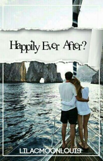 Happily Ever After?✔