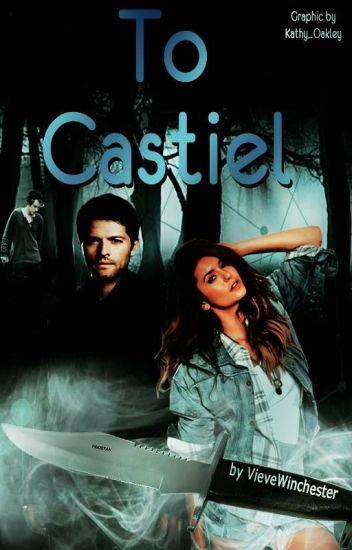 To Castiel → Supernatural