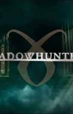 Shadow Hunters by 6BlackHeart
