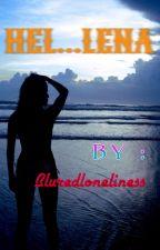 HEL...LENA by bluredloneliness
