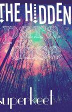 The Hidden Paradise by superkeet