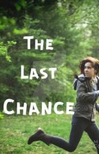 The Last Chance by Rhonwynmf