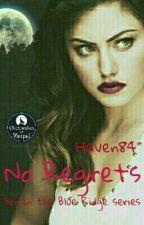 No Regrets (Sneak Peek) by Haven84