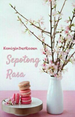 Sepotong Rasa by KoniginDerRosen