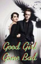 Good girl gone bad by HPForever129