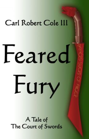Feared Fury, or Anger Is My Sword by larkword3
