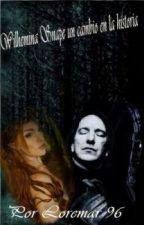 Wilhemina Snape un cambio en la historia by loremar96