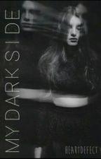 My Dark Side by heartdefect
