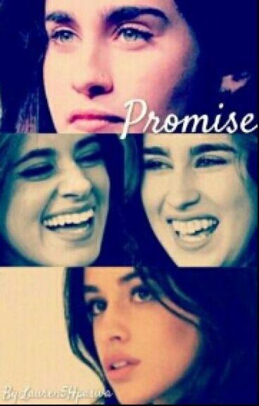 Promise {Camren} ©