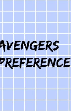 Avengers Preferences - // seeing you naked reaction // - Wattpad