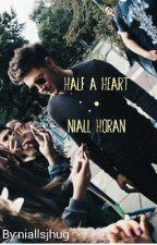 Half a Heart-Niall Horan by niallsjhug