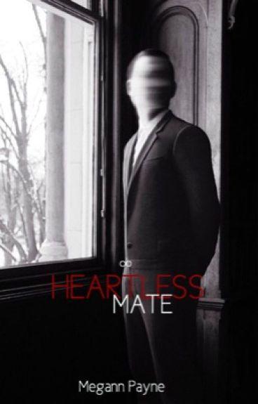Heartless mate