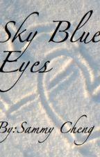 Sky Blue Eyes by ForeverAndNever123