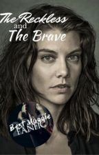 the reckless and the brave ; maggie greene by -bricksatmywindow