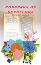 Consejos de escritura by __SARAAA__