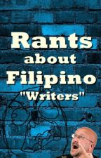 Rants About Filipino Writers by DemonHater