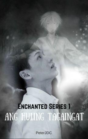 Enchanted Series 1: Ang Huling Tagaingat by PeterJDC