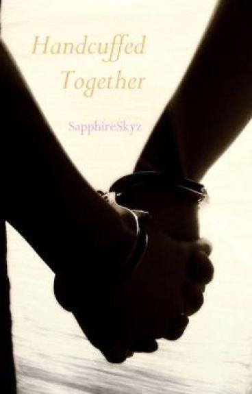 Handcuffed Together