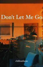 Don't Let Me Go ☾cake au pt. 2 by chilloutlucas