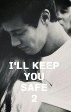I'LL KEEP YOU SAFE 2 #wattys2017 by Blackscar-