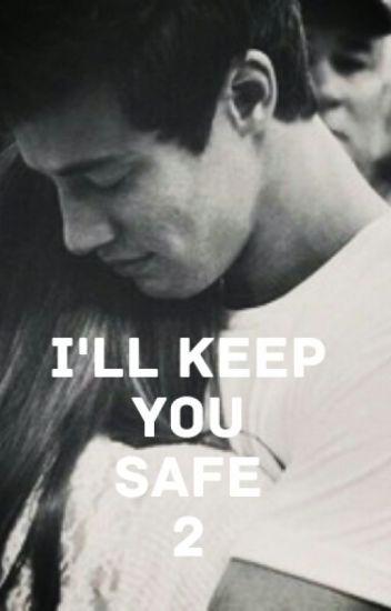 I'LL KEEP YOU SAFE 2 #wattys2017