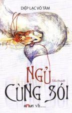 Ngủ cùng sói - Diệp Lạc Vô Tâm (book rip) by MiYeon