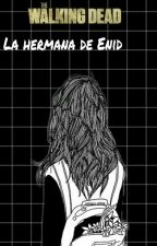 La Hermana  De Enid (Chandler Riggs Y Tu) (TWD) by Sugar_Riggs