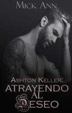 Ashton Keller: atrayendo al deseo © [Próximamente] by Mikita19