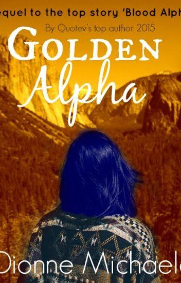 Golden Alpha (Chosen Mate Series 2) [Completed]