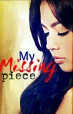 My Missing Piece by IamRiezMich