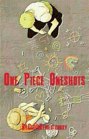 One Piece Oneshots - Luffy X Nami - Wattpad