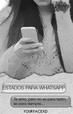 Estados De Whatsapp »TERMINADA« by Aliens_Vinc