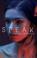Speak, la voce dell'innocenza  by sweetdollbigheart