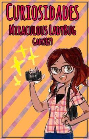 Curiosidades De Miraculous Ladybug